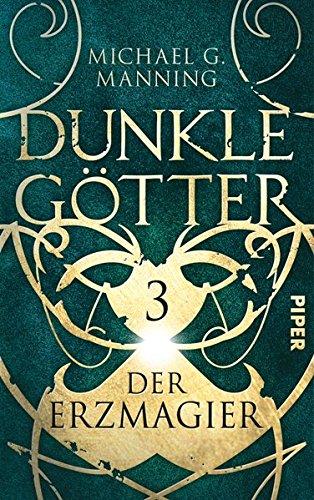 Der Erzmagier: Dunkle Götter 3