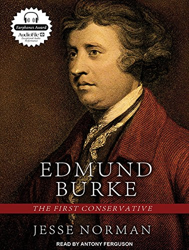 Edmund Burke: The First Conservative by Tantor Audio