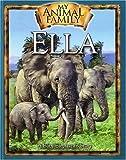 Ella the Baby Elephant, Kathleen Duey, 0824955846