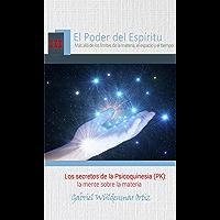 Los secretos de la Psicoquinesia (PK): la mente sobre la materia