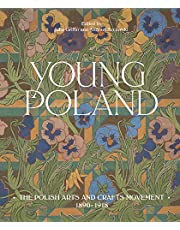 Young Poland: The Arts and Crafts Movement, 1890-1918