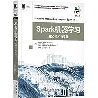 Spark机器学习:核心技术与实践
