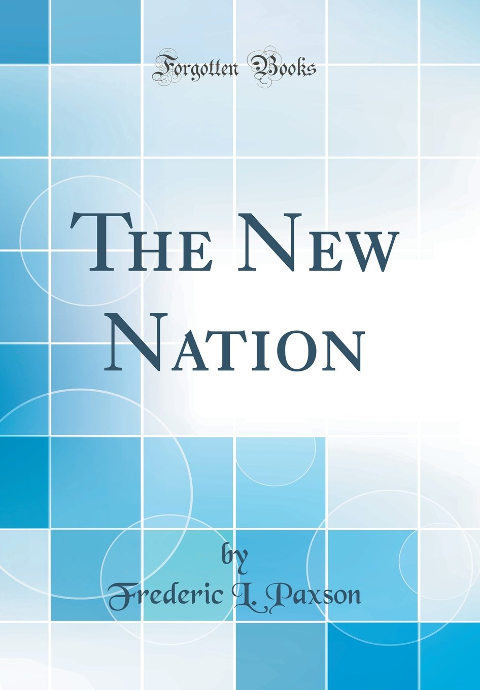 Download The New Nation (Classic Reprint) PDF