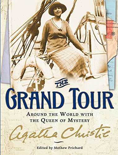 The Grand Tour: Around the World with the Queen of Mystery -