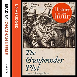 The Gunpowder Plot: History in an Hour Audiobook