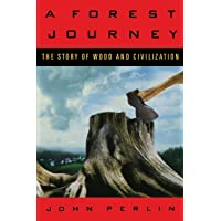 Forest Journey: The Story Of Wood And Civilization