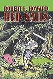 Red Nails, Robert E. Howard, 1606645471