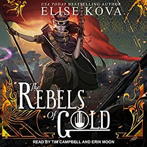 The Rebels of Gold  Hörbuch