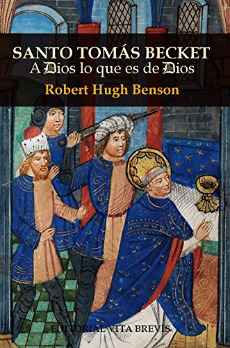 Santo Tomás Becket de Robert Hugh Benson