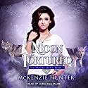 Moon Tortured: Sky Brooks Series, Book 1 Audiobook by McKenzie Hunter Narrated by Jorjeana Marie