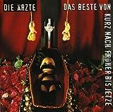 Die Ärzte: Das Beste Von Kurz Nach Früher Bis Jetze (Audio CD)