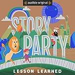 Story Party: Lesson Learned | Diane Ferlatte,Mark Binder,Kirk Waller,Joel ben Izzy,Samantha Land