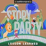 Story Party: Lesson Learned | Diane Ferlatte, Mark Binder, Kirk Waller, Joel ben Izzy, Samantha Land