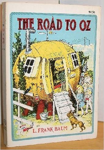 The Road To Oz The Oz Books L Frank Baum John R Neill Amazon Com Books