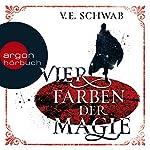 Vier Farben der Magie (Weltenwanderer-Trilogie 1) | V. E. Schwab