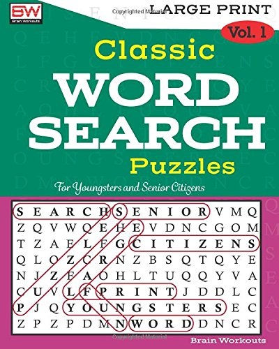 Classic WORD SEARCH Puzzles: For Youngsters and Senior Citizens (Volume 1)
