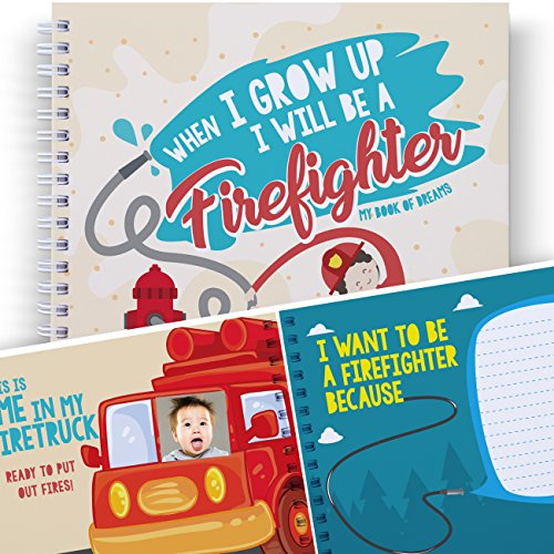 LETTERS TO ME - WHEN I GROW UP I WILL BE A FIREFIGHTER - Let's Write the Future with This Memory Book of Dreams. Gifts for Kids, Art Activity, Presents for Children, Boys and Girls