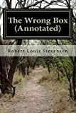 img - for The Wrong Box (Annotated) book / textbook / text book