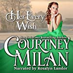 Her Every Wish: The Worth Saga | Courtney Milan
