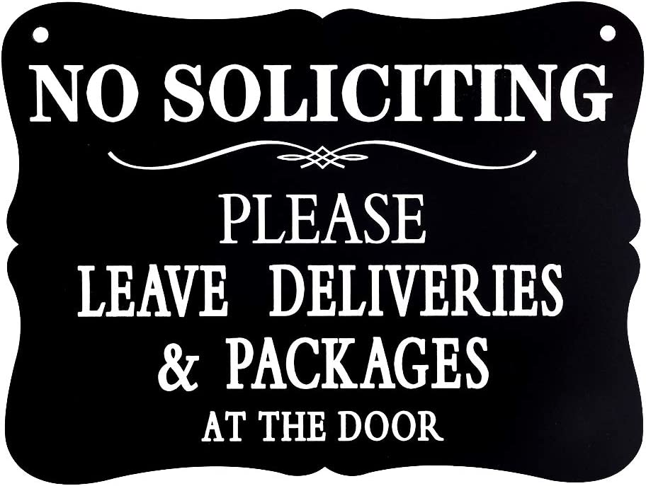 WaaHome No Soliciting Sign for House Business Door, Please Leave Deliveries and Packages at The Door Signs, 6''x8''