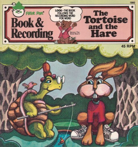 The Tortoise and the Hare (Illustrated) (Peter Pan Records book and recordings 1980)
