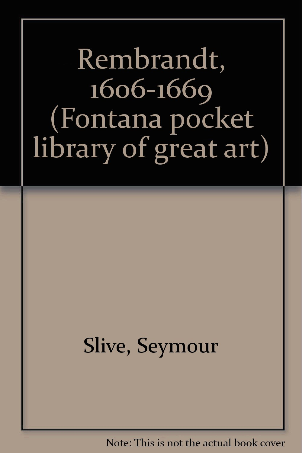 rembrandt1606 1669 fontana pocket library of great art