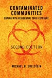 Contaminated Communities, Michael R. Edelstein, 0813336473