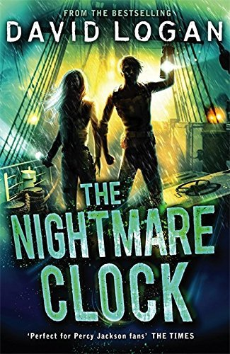 The Nightmare Clock (The League of Sharks Trilogy) by David Logan (2015-10-01) ebook