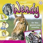 Ein Telegramm aus Amerika (Wendy 33) | Nelly Sand