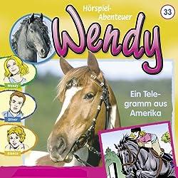 Ein Telegramm aus Amerika (Wendy 33)