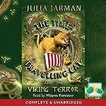 The Time-Traveling Cat and the Viking Terror | Julia Jarman