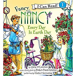 Fancy Nancy: Every Day Is Earth Day Audiobook