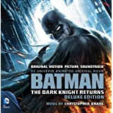 Batman: The Dark Knight Returns - Deluxe Edition - Original Motion Picture Soundtrack