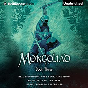 The Mongoliad: The Foreworld Saga, Book 3 Hörbuch