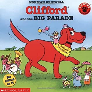book cover of Clifford and the Big Parade