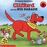 Clifford and the Big Parade, Norman Bridwell, 0590108115
