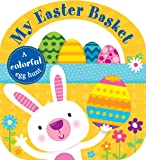 Carry-along Tab Book: My Easter Basket (Lift-the-Flap Tab Books)