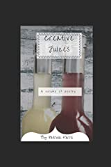 Creative Juices Paperback