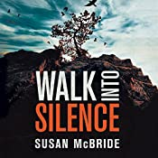 Walk into Silence | Susan McBride