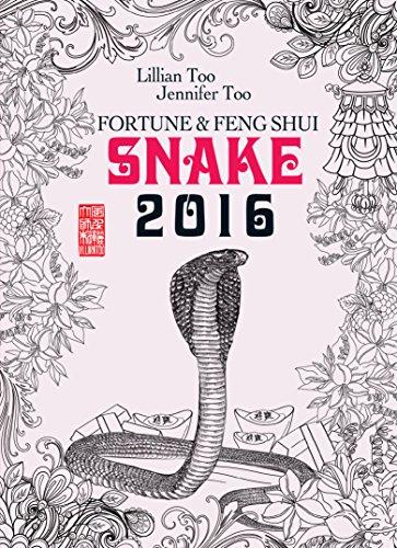 Lillian Too - Fortune & Feng Shui 2016 SNAKE