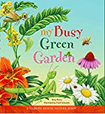 My Busy Green Garden (Tilbury House Nature Book)