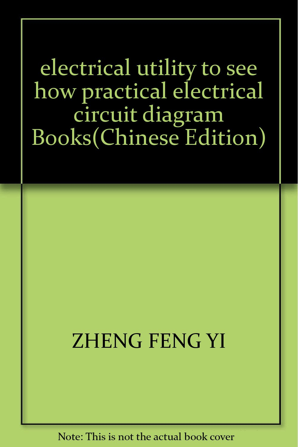 electrical utility to see how practical electrical circuit diagram books  paperback – june 1, 2003