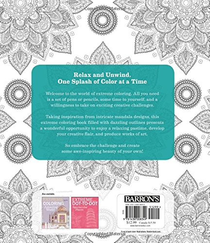 Amazon Extreme Coloring Mandalas Relax And Unwind One Splash Of Color At A Time Art 9781438008349 Beverly Lawson Books