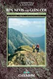 img - for Ben Nevis and Glen Coe: 100 Walks in Lochaber (Cicerone Guide) book / textbook / text book