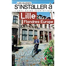 S'installer à Lille - Flandres-Europe