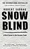 img - for Snowblind by Robert Sabbag (2010-06-24) book / textbook / text book