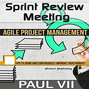 Sprint Review Meeting: Agile Project Management Hörbuch