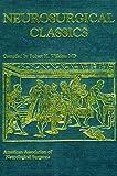 Neurosurgical Classics 9781588901330