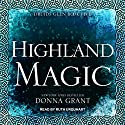 Highland Magic: Druids Glen, Book 5 Audiobook by Donna Grant Narrated by Ruth Urquhart