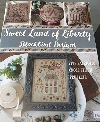 Sweet Land of Liberty Cross Stitch and Free Embellishment